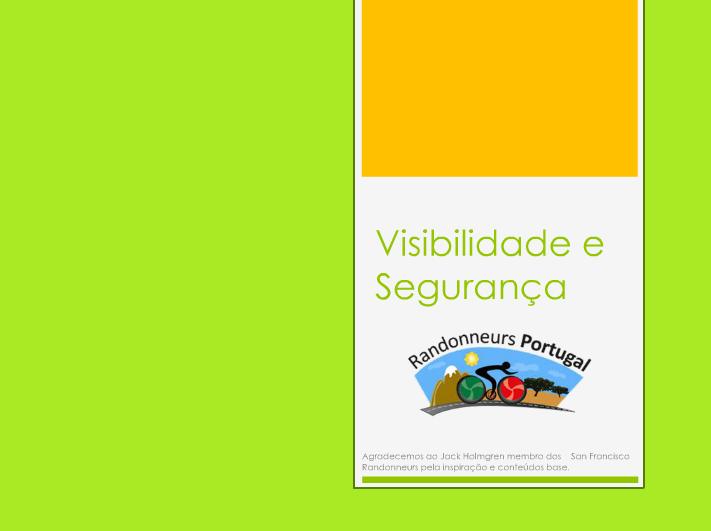 Visibilidade e segurança um conteudo dos Randonneurs Portugal